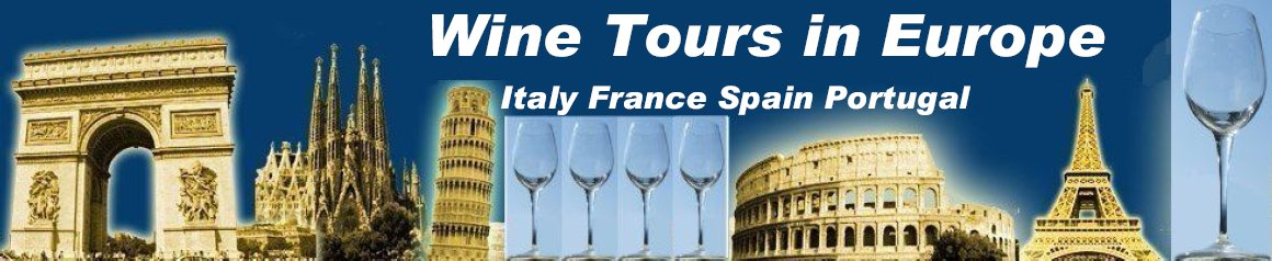 Wine Tour France, Wine Tour Italy, Wine Tour Portugal, Wine Tour Spain